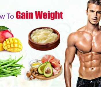 How To Gain Weight Fast For Skinny People