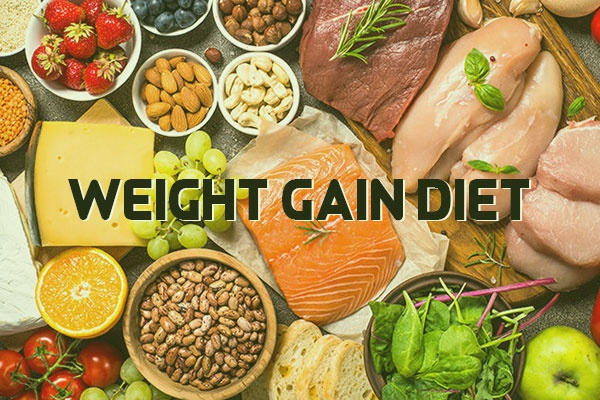 What is the diet for gaining weight?